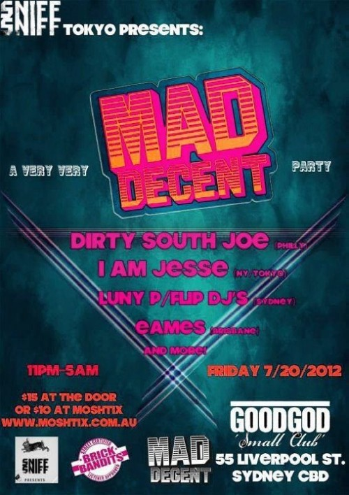 A very very MAD DECENT party