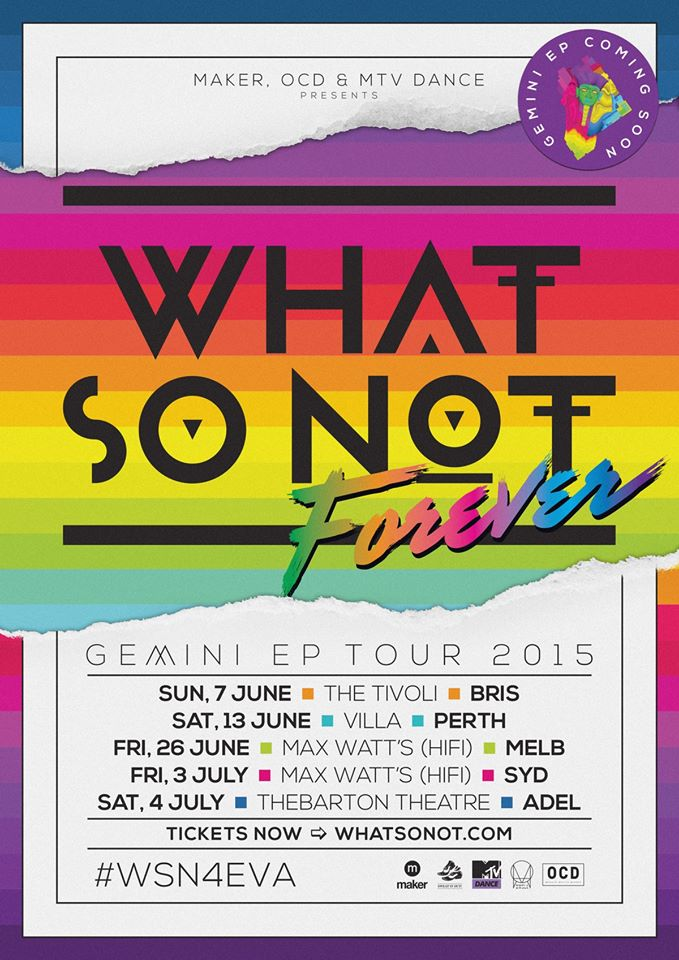 what so not forever tour
