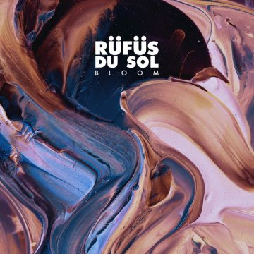 RÜFÜS' album 'Bloom' just turned 2 and is still so bloody good