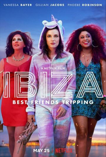 Netflix has a comedy about Ibiza dropping this month